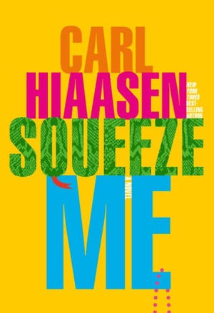 """Squeeze Me"" by Carl Hiaasen"