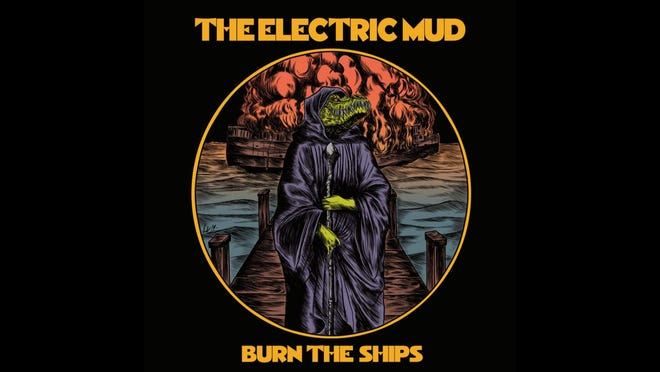 """The Electric Mud's upcoming album, """"Burn the Ships"""""""