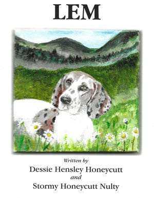 """""""Lem"""" is the debut work of Stormy Honeycutt Nulty and her late mother, Dessie Hensley Honeycutt."""