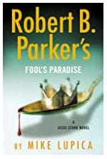"""""""Robert B. Parker's Fool's Paradise"""" by Mike Lupica"""