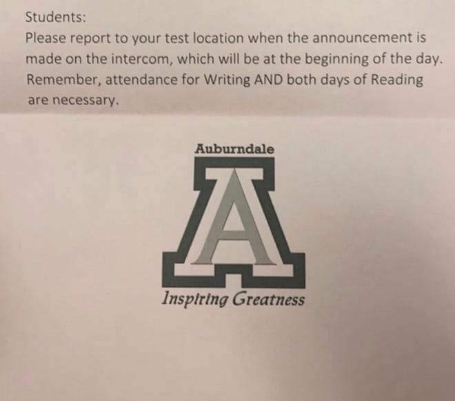 Students at high schools throughout the district received letters like this one sent out at Auburndale High School, informing them that they would have to take a Florida Standards Assessment test last week.
