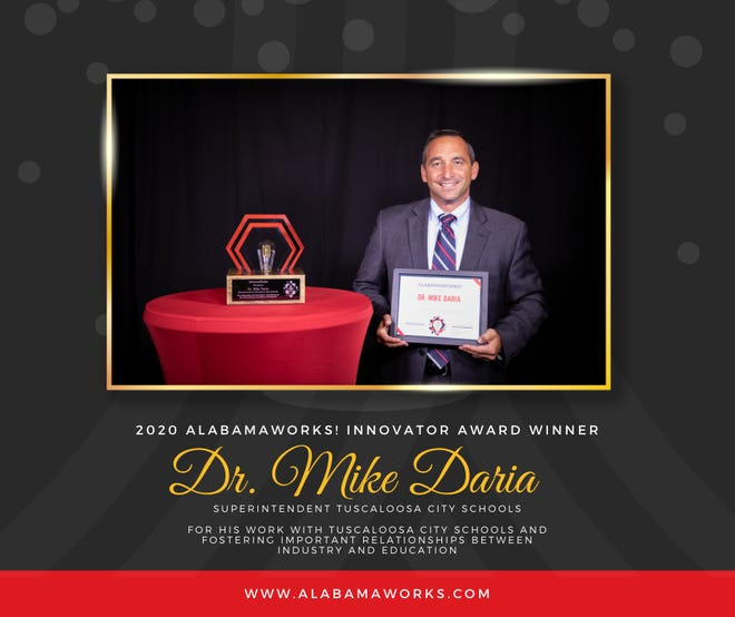 Tuscaloosa City Schools Superintendent Mike Daria was honored Thursday, Sept. 17, 2020, as an inaugural Alabama Works Innovator Award winner.