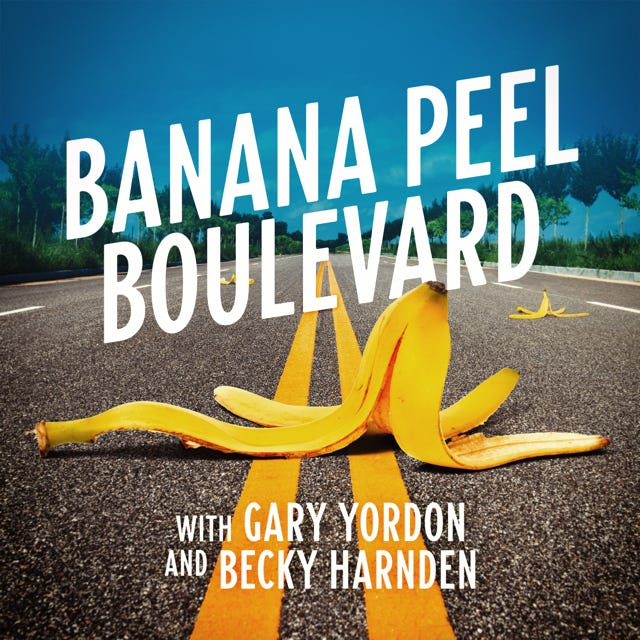 """""""Banana Peel Boulevard"""" is a new podcast by Gary Yordon and Beck Harnden."""