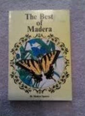 "The Advertiser produced a book of Madera A. Spencer's columns in 1988 called ""The Best of Madera."""