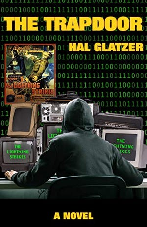 """""""The Trapdoor,"""" a 1980s computer mystery by Hal Glatzer,  is on Amazon in e-book format."""