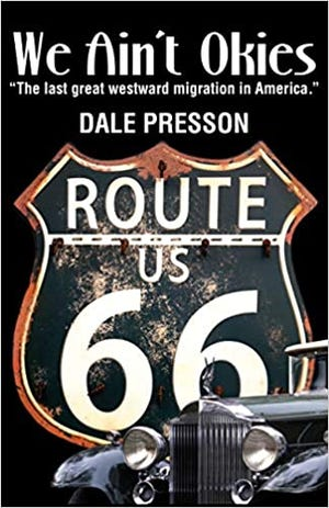 In this historical fiction novel, Dale Presson pays homage to his past.