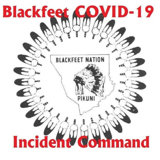 The Blackfeet COVID-19 Incident Command
