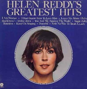 Helen Reddy taught me to roar and how to be invincible