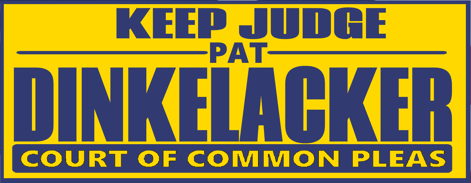 Re Elect Judge Dinkelacker Logo