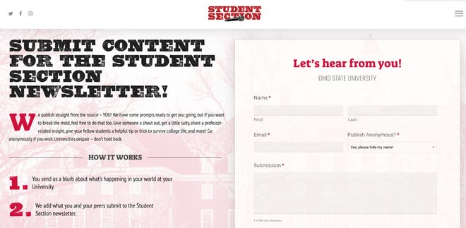 The Student Section allows people to submit content that it curates into a newsletter for 16 college campuses, including Ohio State University. In a recent newsletter, someone falsely claimed they worked in a residence hall and throw away absentee ballots marked for President Donald Trump. Absentee ballots have not even been sent yet for the 2020 general election.
