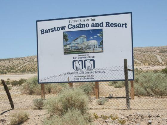 A sign shows a proposed Barstow Casino and Resort in July 2011. A Native American tribe is still working to acquire the land for the resort near The Outlets at Barstow. An amended services agreement the tribe has with the city was approved Monday, Oct. 5, 2020.