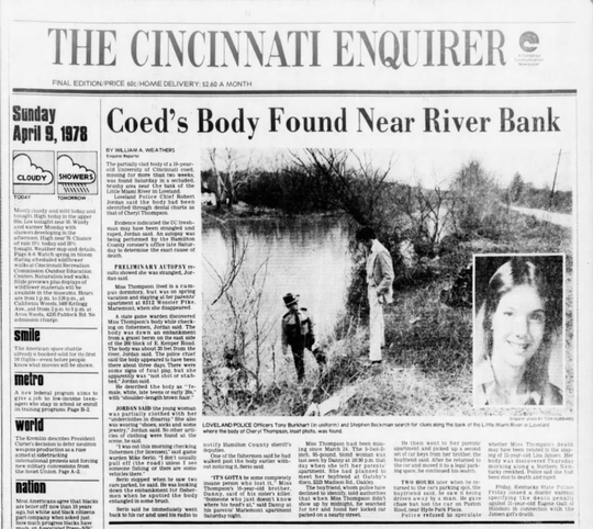 On April 9, 1978, The Enquirer reported the discovery of missing coed Cheryl Thompson. The 19-year-old University of Cincinnati freshman had disappeared March 24. Her slaying remains unsolved 42 years later.