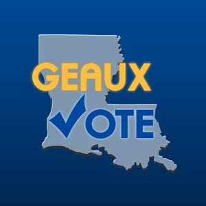 Register to vote online at geauxvote.com
