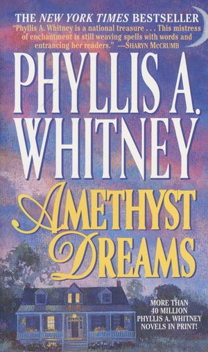 "Now out of print, best-selling author Phyllis A. Whitney's 76th book, 1997 novel ""Amethyst Dreams,"" was set in Pender County."