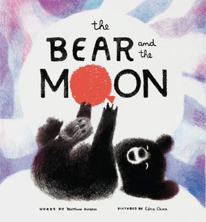 "Author Matthew Burgess and illustrator Catia Chien present ""The Bear and the Moon"" in a virtual event hosted by The BookMark on Oct. 17."