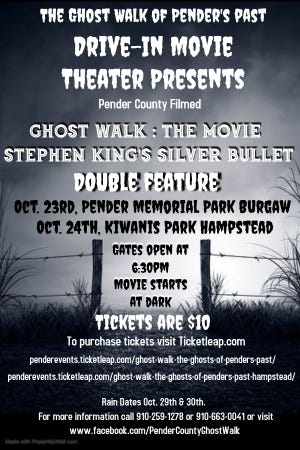 "The Ghost Walk of Pender's Past Drive-in Move Theater presents Ghost Walk: The Movie Stephen King's ""Silver Bullet."""
