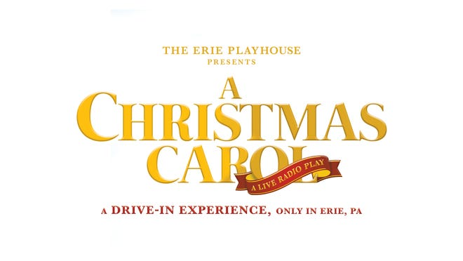 "The Erie Playhouse will stage a drive-in performance of ""A Christmas Carol"" in a Waldameer Park parking lot."