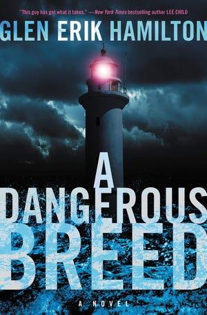 """A Dangerous Breed,"" by Glen Erik Hamilton"