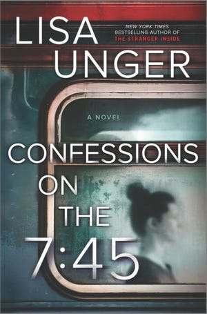 """""""Confessions on the 7:45"""" by Lisa Unger"""
