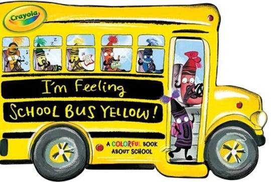 I'm Feeling School Bus Yellow! Ð A Colorful Book about SchoolÓ by Tina Gallo