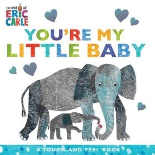 ÒYouÕre My Little BabyÓ by Eric Carle