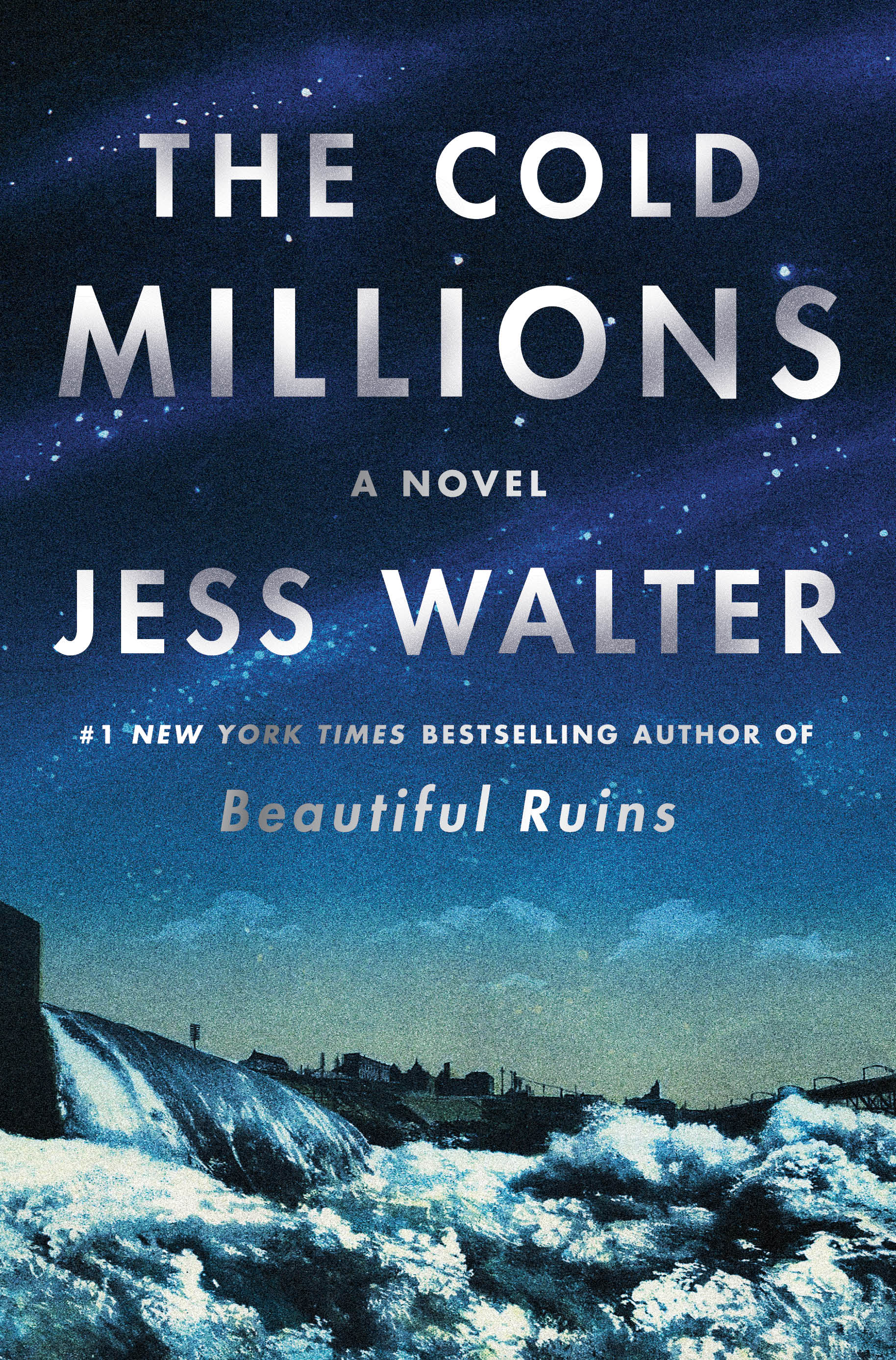 """""""The Cold Millions,"""" by Jess Walter • Release date: Oct. 27 • The author of """"Beautiful Ruins"""" returns with a story of two orphaned brothers in the early 20th century who encounter vagrants, suffragettes, vaudevillians and an assortment of other characters on their adventures."""