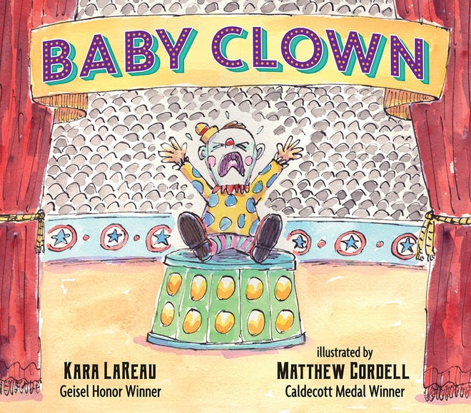 """Baby Clown"" by Kara LaReau and Matthew Cordell"
