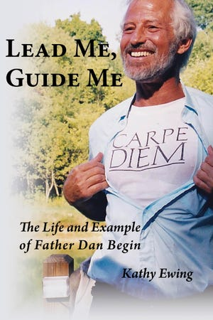 Canton native Kathy Ewing has written a biography of her friend, the Rev. Dan Begin, who served the needy in Cleveland.