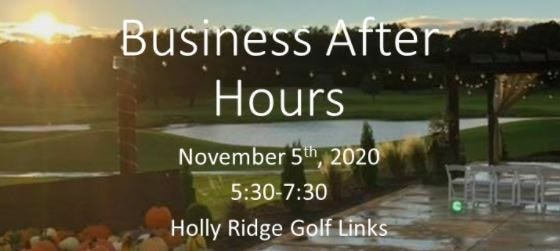 Business After Hours at Holly Ridge Golf Links