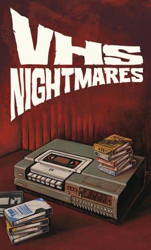 VHS Nightmares