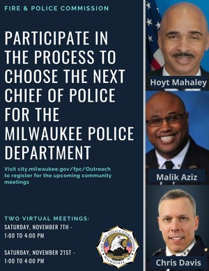 The Fire and Police Commission announced two public virtual meetings with the police chief finalists.