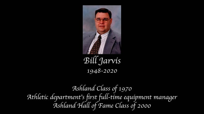 Bill Jarvis, Ashland College's first full-time equipment manager and a 2000 Ashland University Hall of Famer, has passed away.