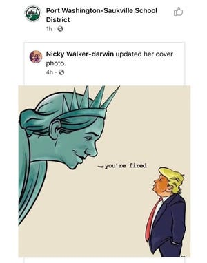 "A screenshot of a now deleted Port Washington-Saukville School District Facebook post shows a political cartoon of the Statue of Liberty telling President Donald Trump ""you're fired."""