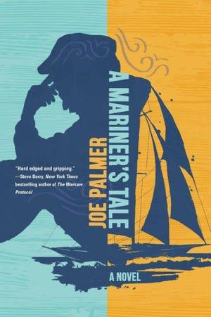 """A Mariner's Tale"" by Joe Palmer"