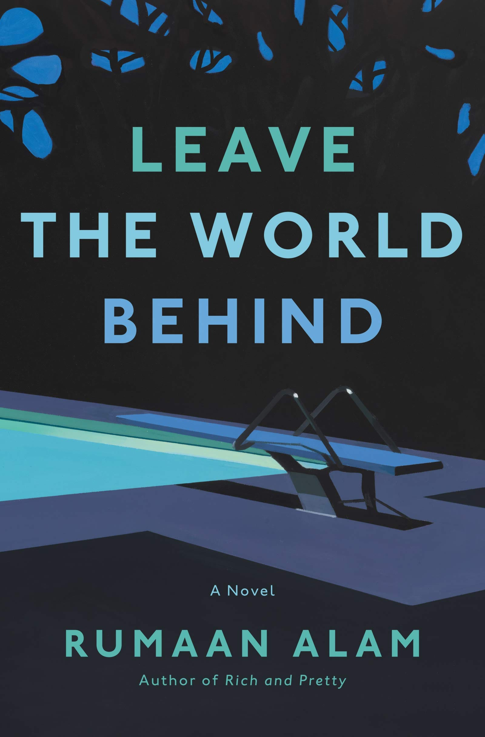 """""""Leave the World Behind,"""" by Rumaan Alam"""