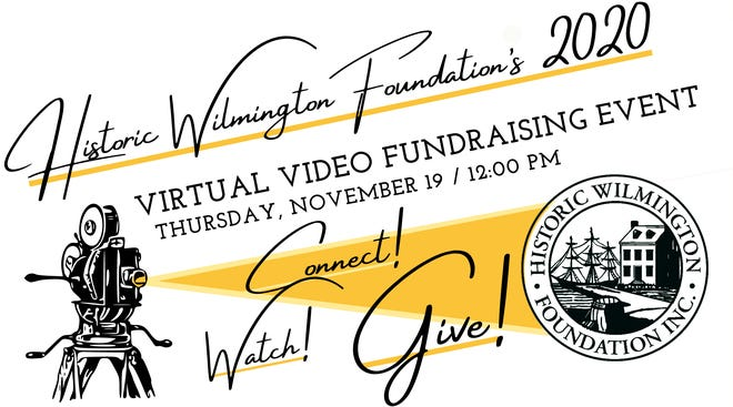 Historic Wilmington Foundation's 2020 virtual video fundraising event will be held Thursday, Nov. 19.