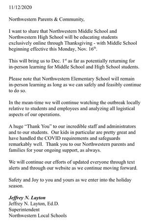 Northwestern Local Schools notified families that the middle school and high school will move online through Thanksgiving.