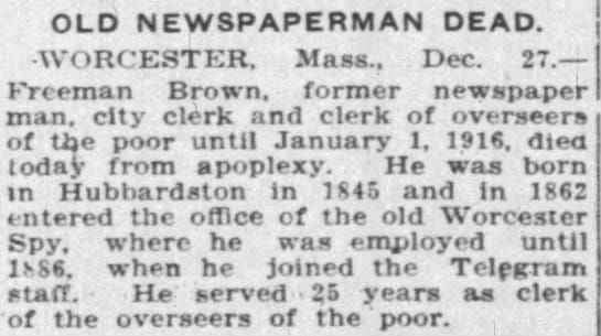 An article about the passing of Freeman Brown ran in the Fall River Globe in 1916.