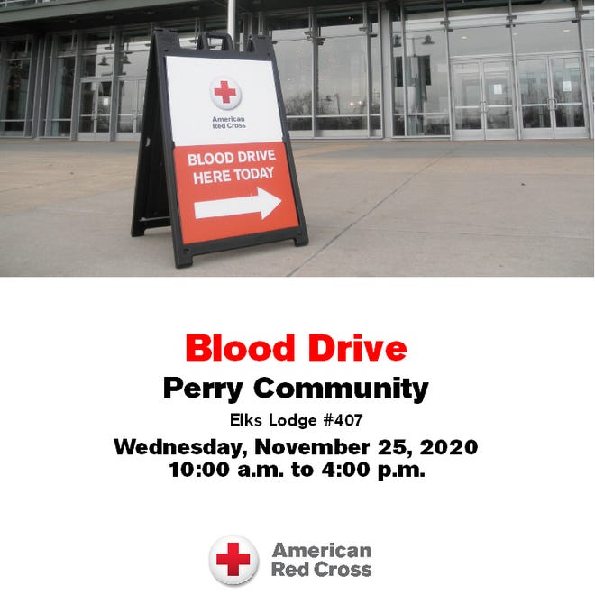 The American Red Cross will be holding their first-ever blood drive in Perry on Wednesday, Nov. 25 at the Perry Elks Lodge.