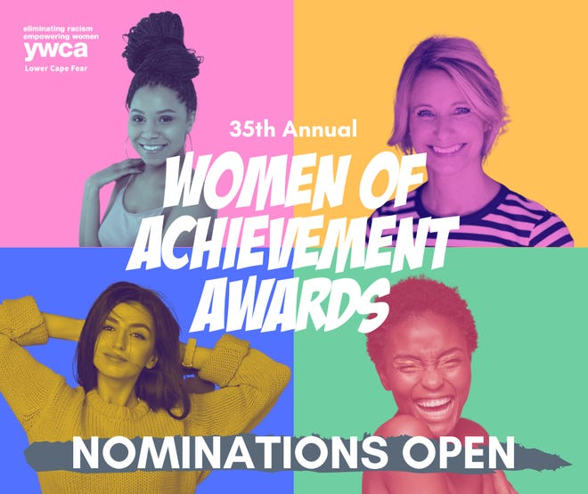 YWCALower Cape Fear nominations for its 35th annualWomenof Achievement Awards are now open.