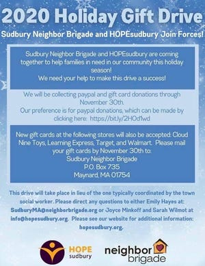 HOPEsudbury and Neighbor Brigade, in conjunction with Sudbury Town Social Worker's office, will host a holiday drive until Nov. 30.