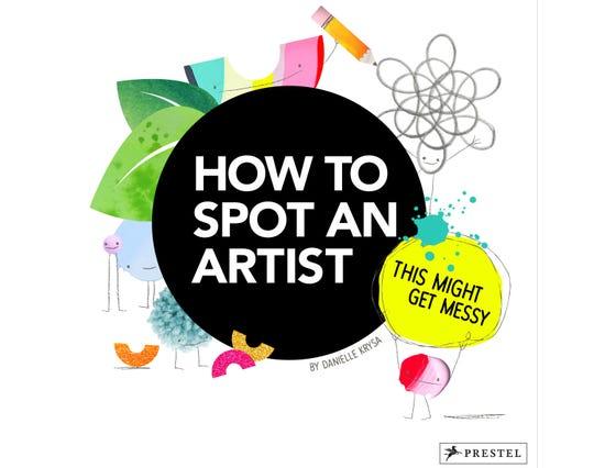 "How to Spot an Artist"" by Danielle Krysa"