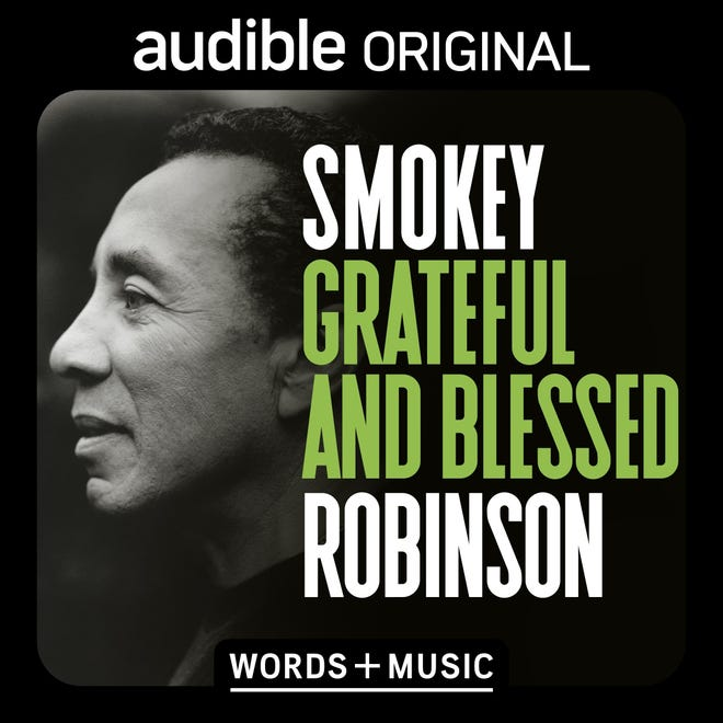 "Smokey Robinson's Audible project, ""Grateful and Blessed,"" is out Nov. 19, 2020."