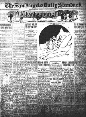 The front page of the San Angelo Daily Standard from Thanksgiving Day 1920 included football, cotton and a poultry show.