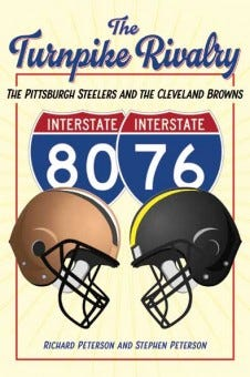 """""""The Turnpike Rivalry: The Pittsburgh Steelers and the Cleveland Browns"""""""