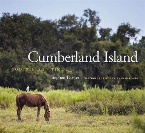"""""""Cumberland Island: Footsteps in Time"""" by Stephen Doster"""