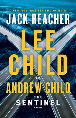 """""""The Sentinel"""" by Lee Child and Andrew Child"""