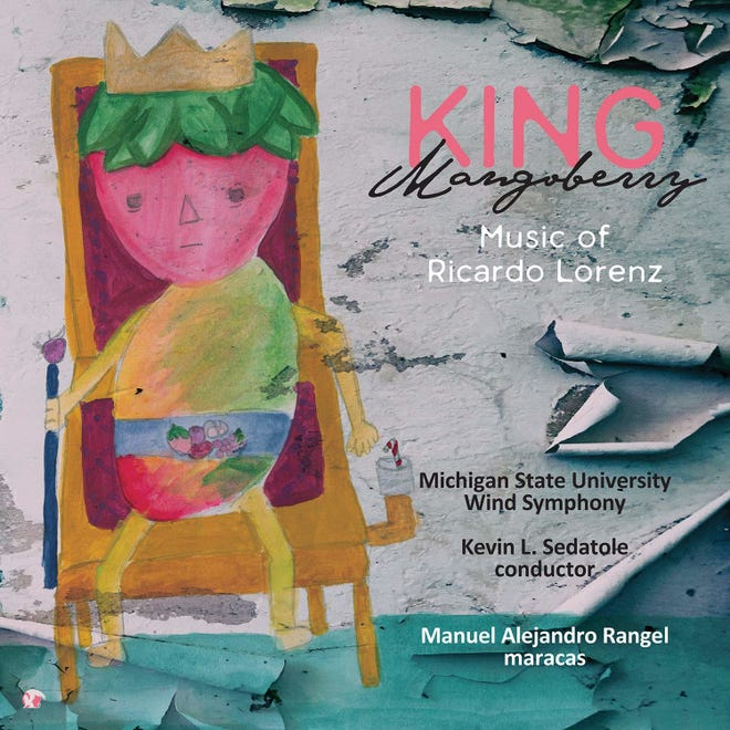 "Cover of ""King Mangoberry,"" an album by Michigan State University faculty and students nominated for a pair of Latin Grammy Awards."