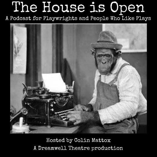 "The image for Dreamwell Theatre's new podcast, ""The House is Open."""