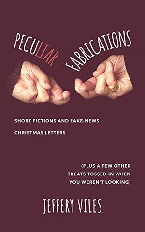"""Peculiar Fabrications"""